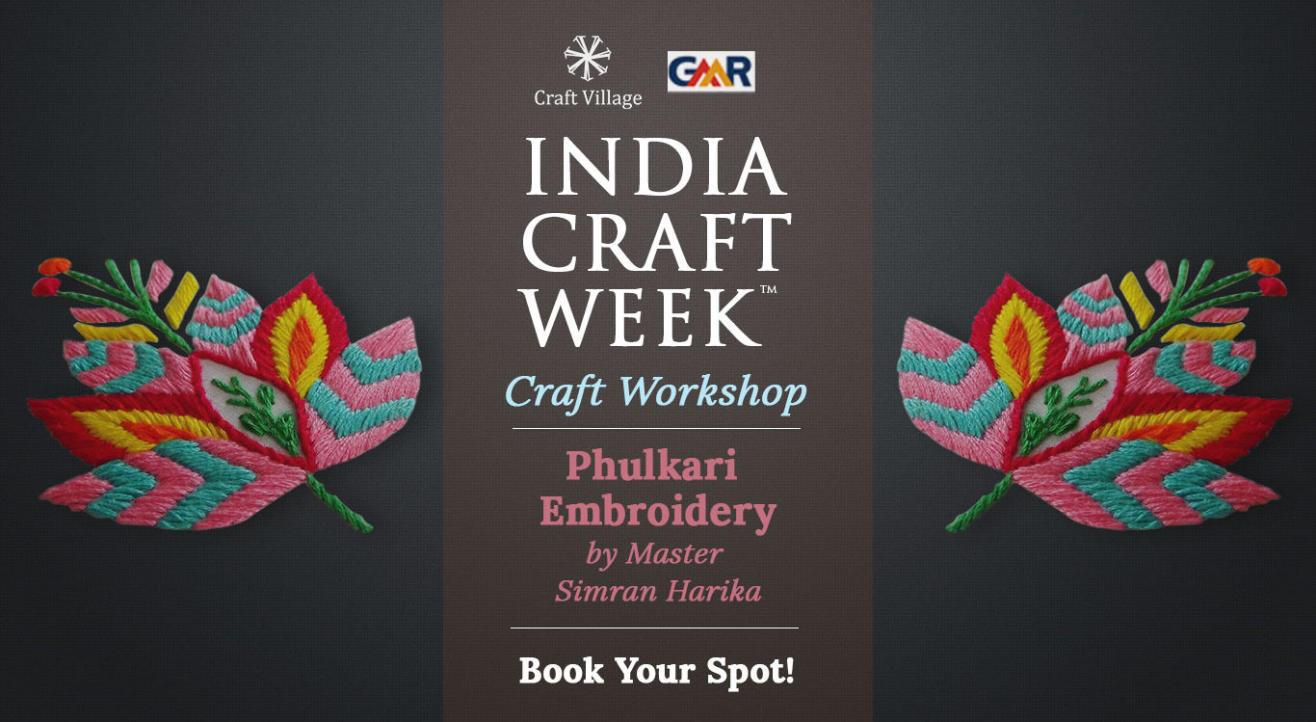 Phulkari Embroidery Workshop   India Craft Week 2019
