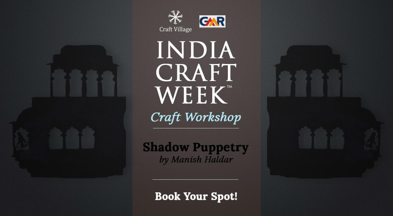 Shadow Puppetry Workshop | India Craft Week 2019