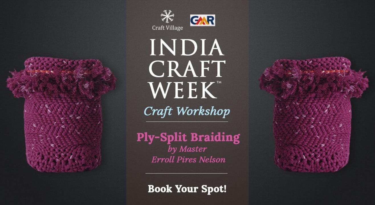 Ply-Split Braiding Workshop   India Craft Week 2019