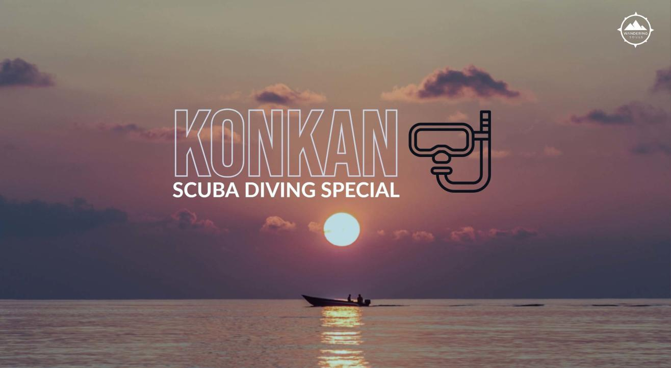 Konkan Scuba Diving Special | Wandering Souls