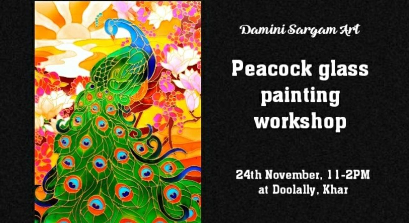 Peacock Glass Painting Workshop