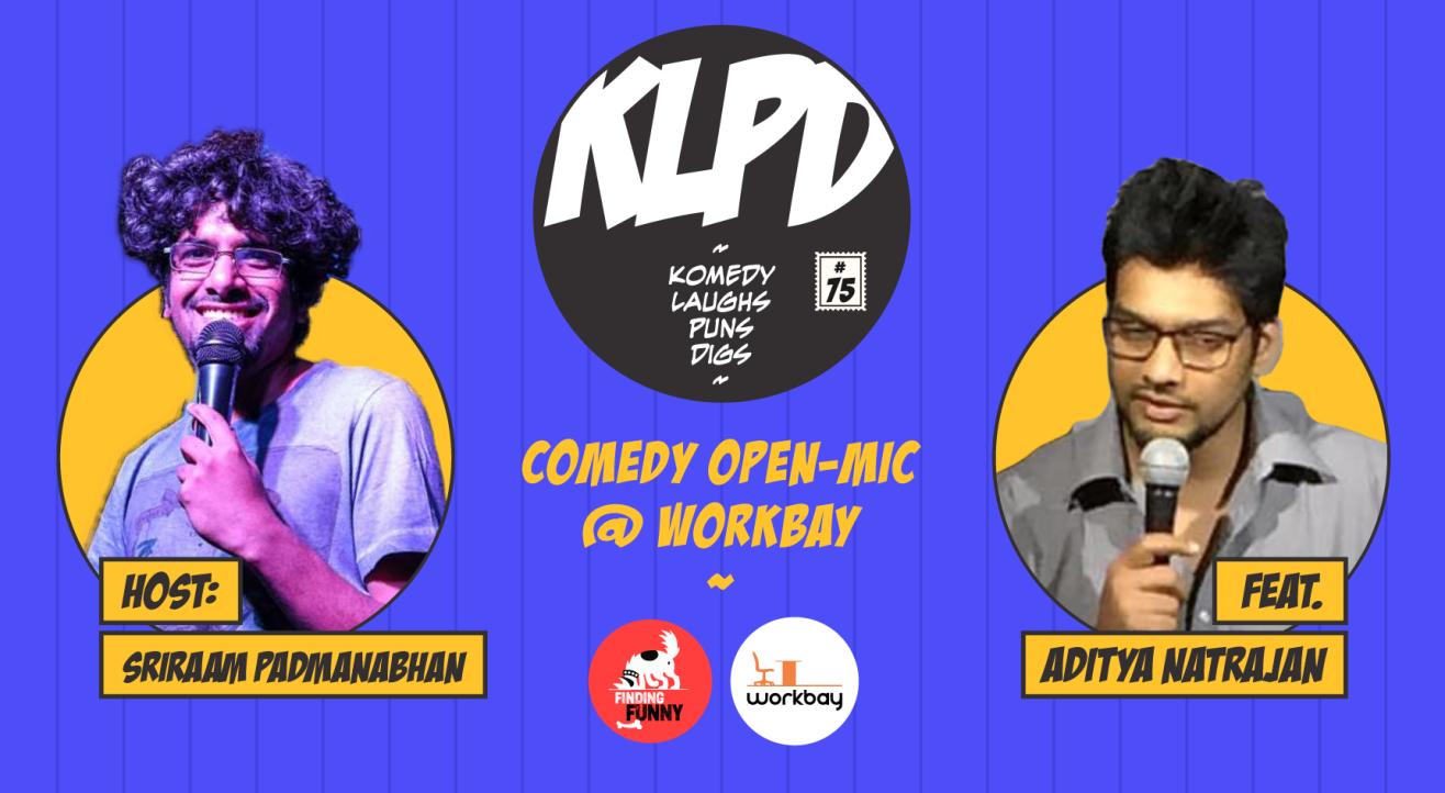 KLPD - Komedy, Laughs, Puns, Digs #75