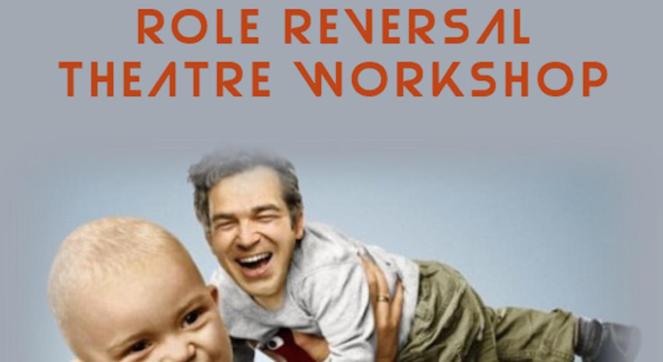 Role Reversal Theatre Workshop