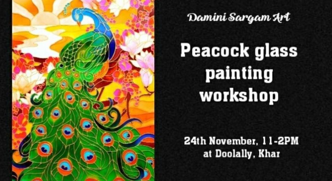 Peacock Glass Painting Workshop- Damini Sargam