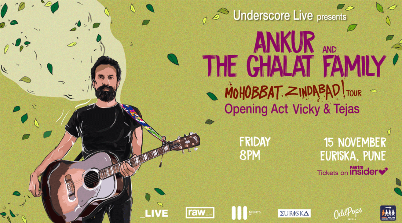 Underscore Live Presents Ankur & the Ghalat Family | Pune