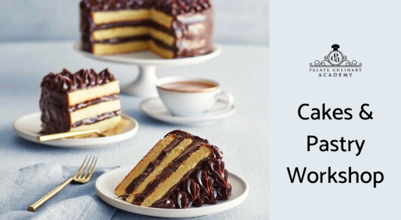 Cakes & Pastry Workshop