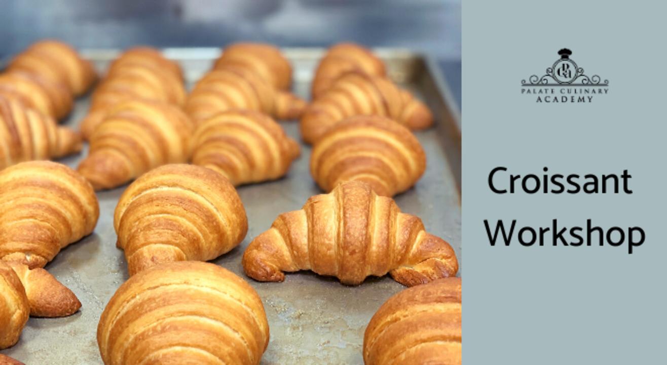 Croissants Workshop