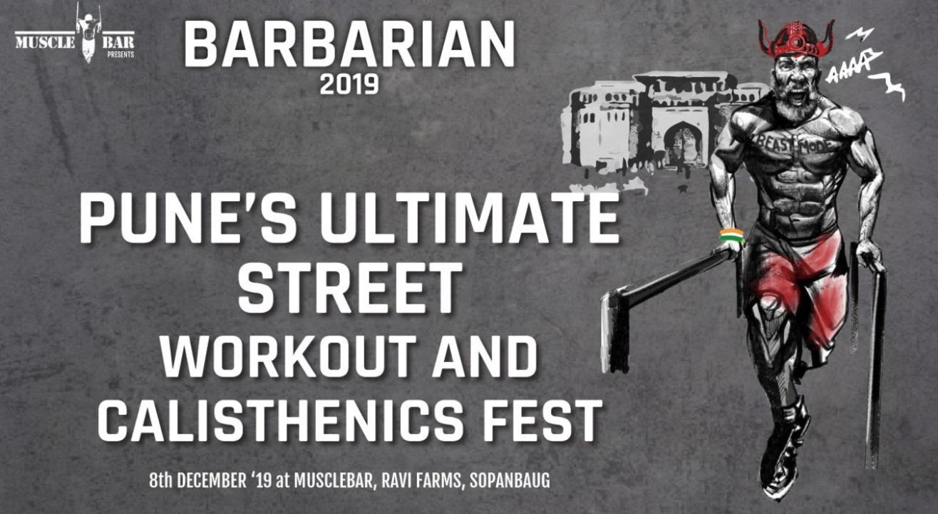 Barbarian 2019 - Pune's Ultimate Street Workout & Calisthenics Fest