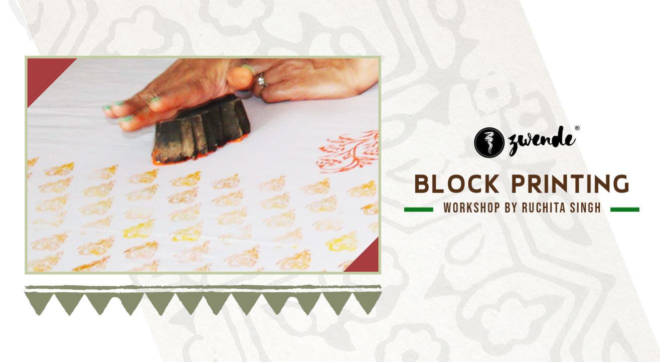 Block Printing Workshop by Ruchita Singh