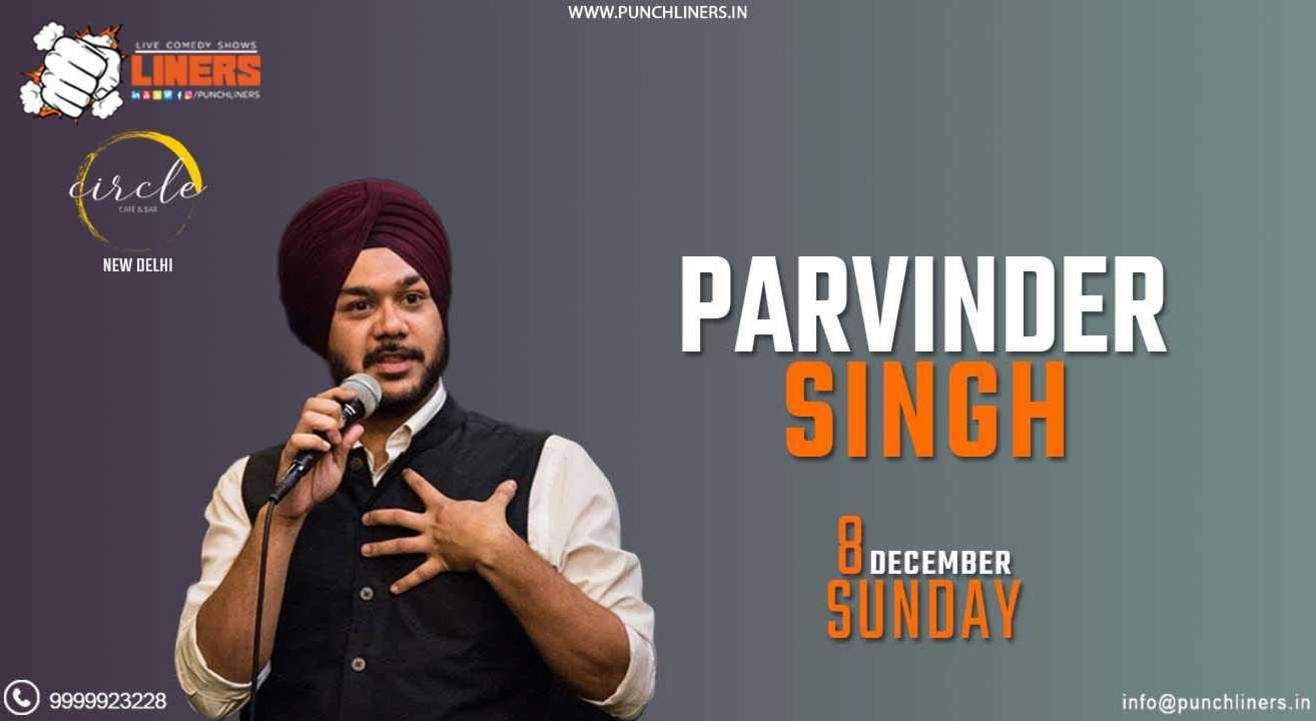 Punchliners Standup Comedy Show ft Parvinder Singh at Circle Cafe