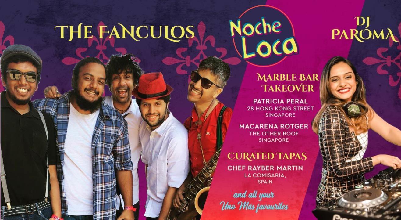 The Fanculos & Dj Paroma at Noche Loca    Vamos A Fiesta! Uno Más turns One