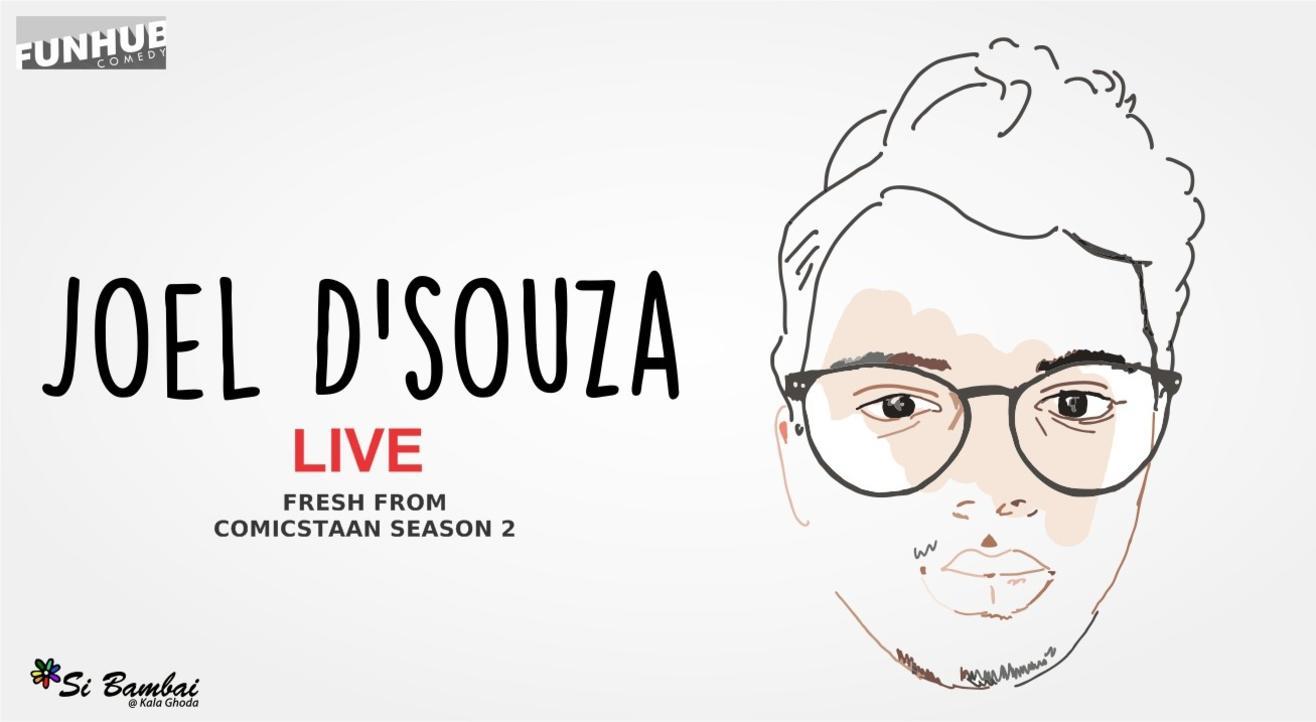 Joel D'Souza Live