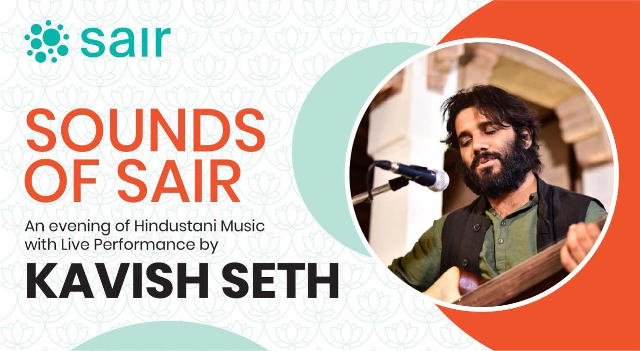 Sounds Of Sair With Kavish Seth