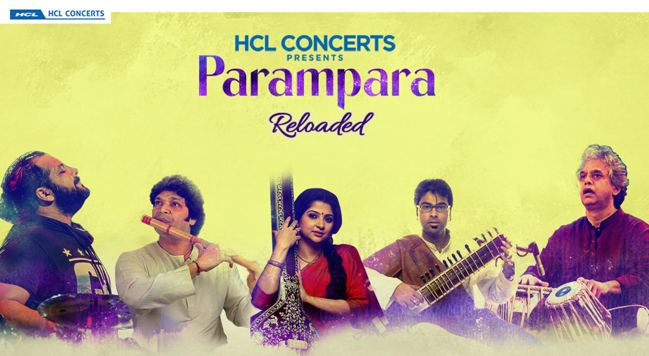 Parampara Reloaded by HCL Concerts