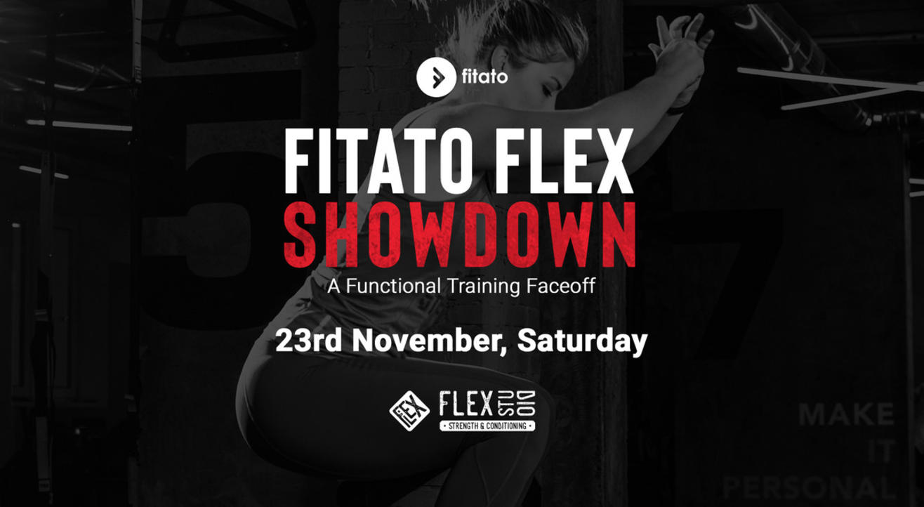 Fitato Flex Showdown