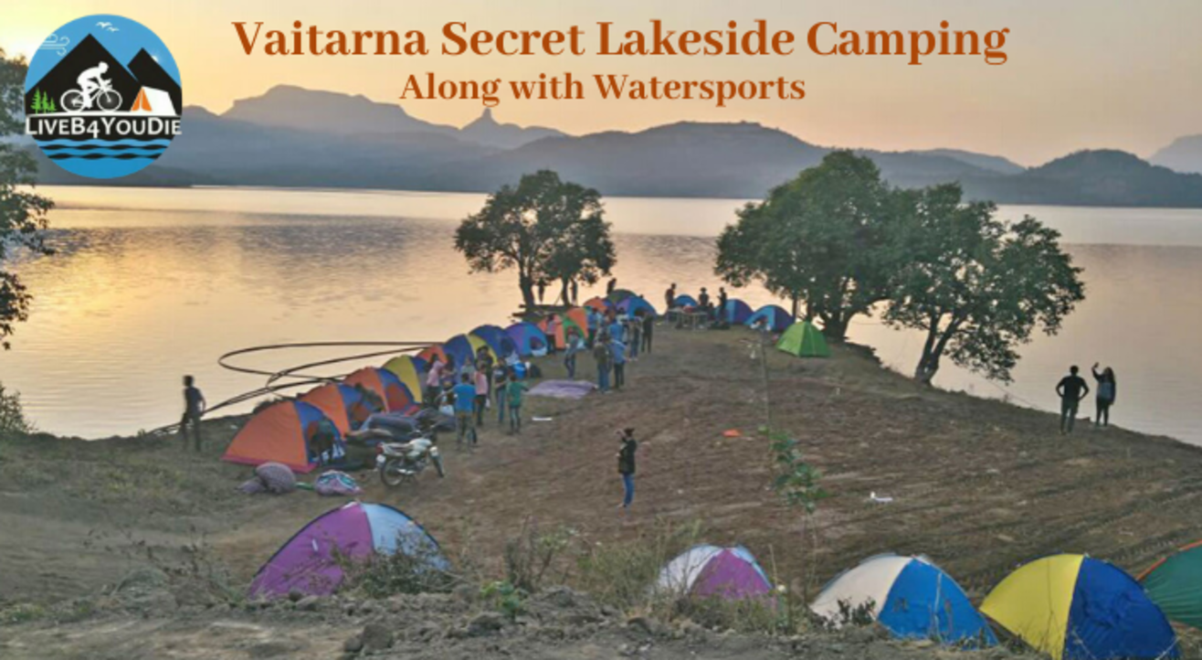Vaitarna Secret Lakeside Camping Along with Watersports