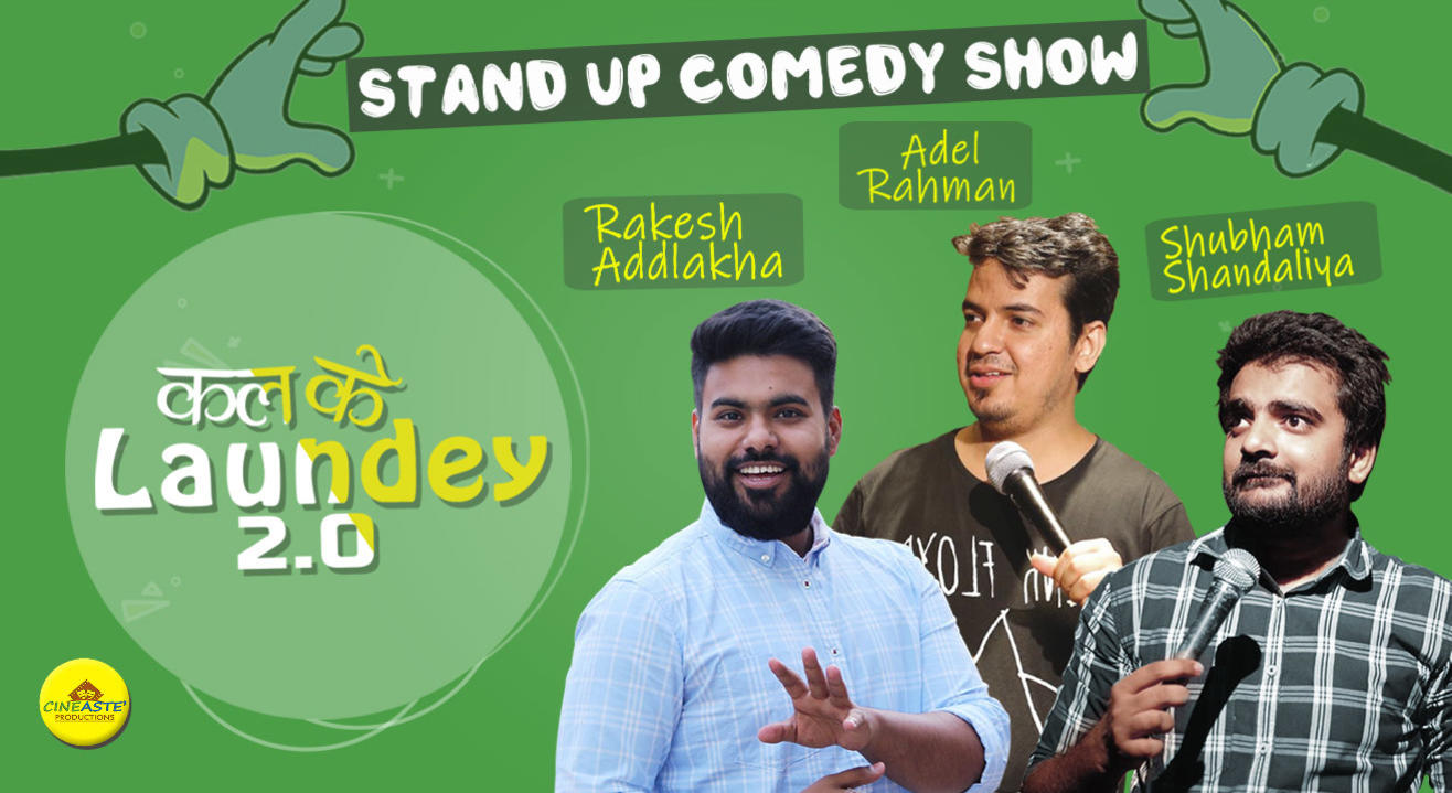 Kal Ke Laundey-A stand Up Comedy Show