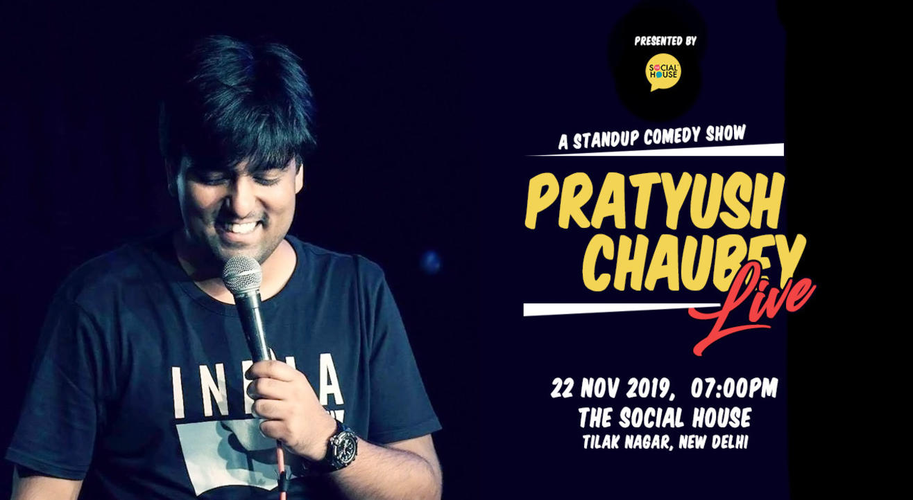 Pratyush Chaubey Live - Stand Up Comedy