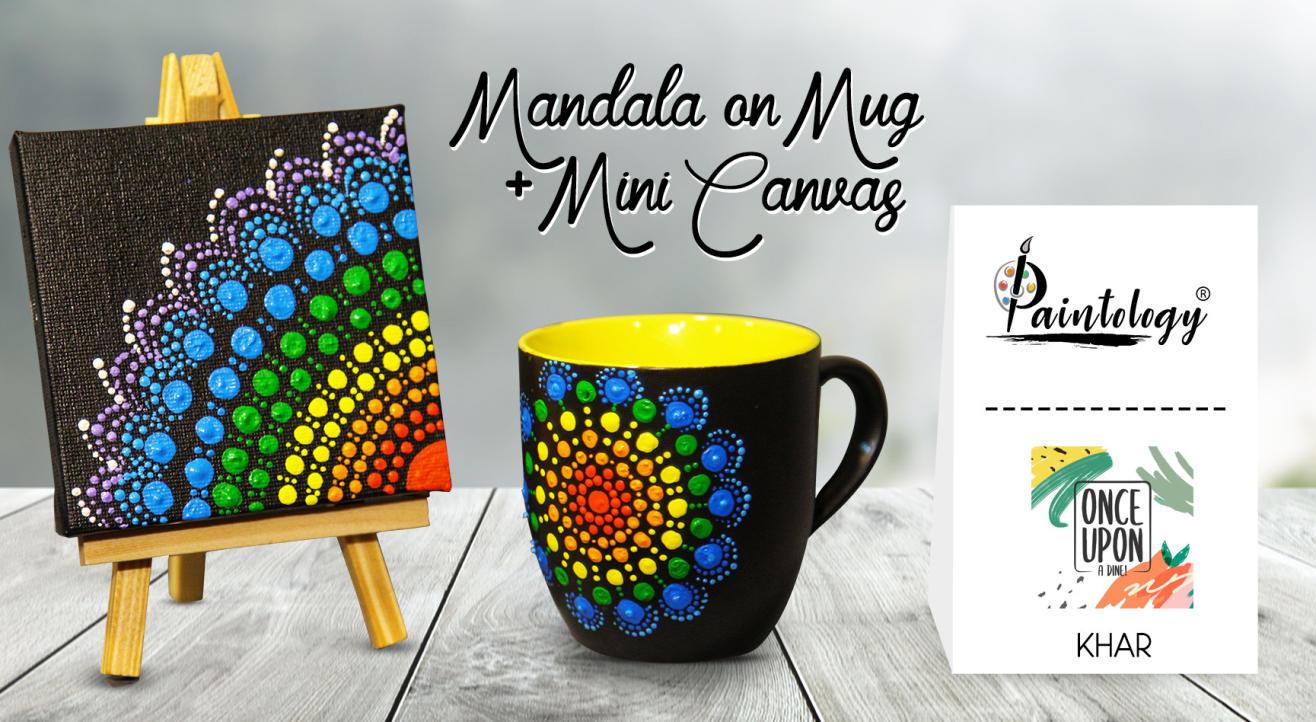 Mandala Painting on Mug + Mini Canvas , Khar