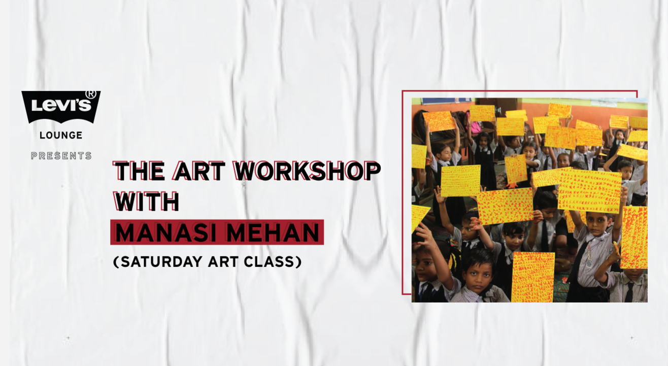 Levi's® Lounge presents The Art Workshop with Manasi Mehan