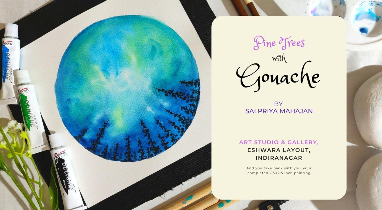 Pine Trees in Fluid Gouache, Painting Party Indiranagar