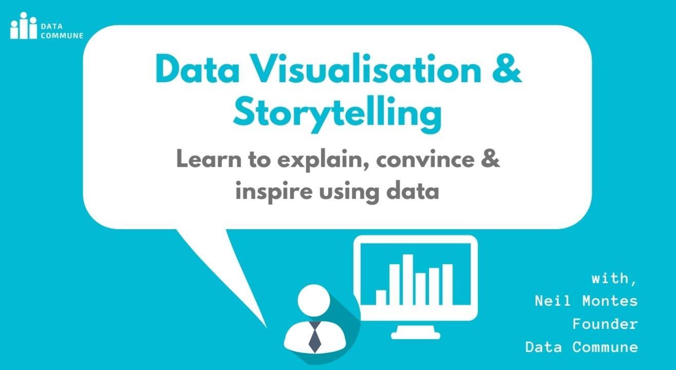 Data Visualisation & Storytelling Workshop: Learn to communicate using data