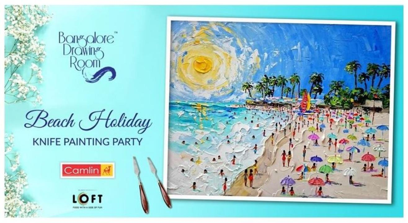 Beach Holiday Knife Painting Party- By Drawing Room