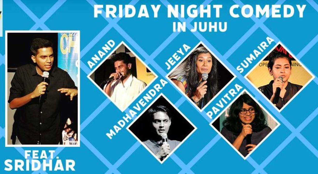 Friday Night Comedy In Juhu ft. Shridhar V