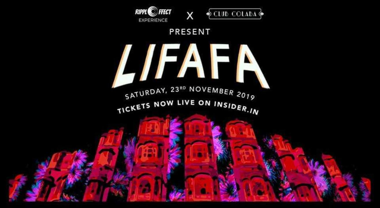 Club Colaba X Rippleffect  Presents : LIFAFA