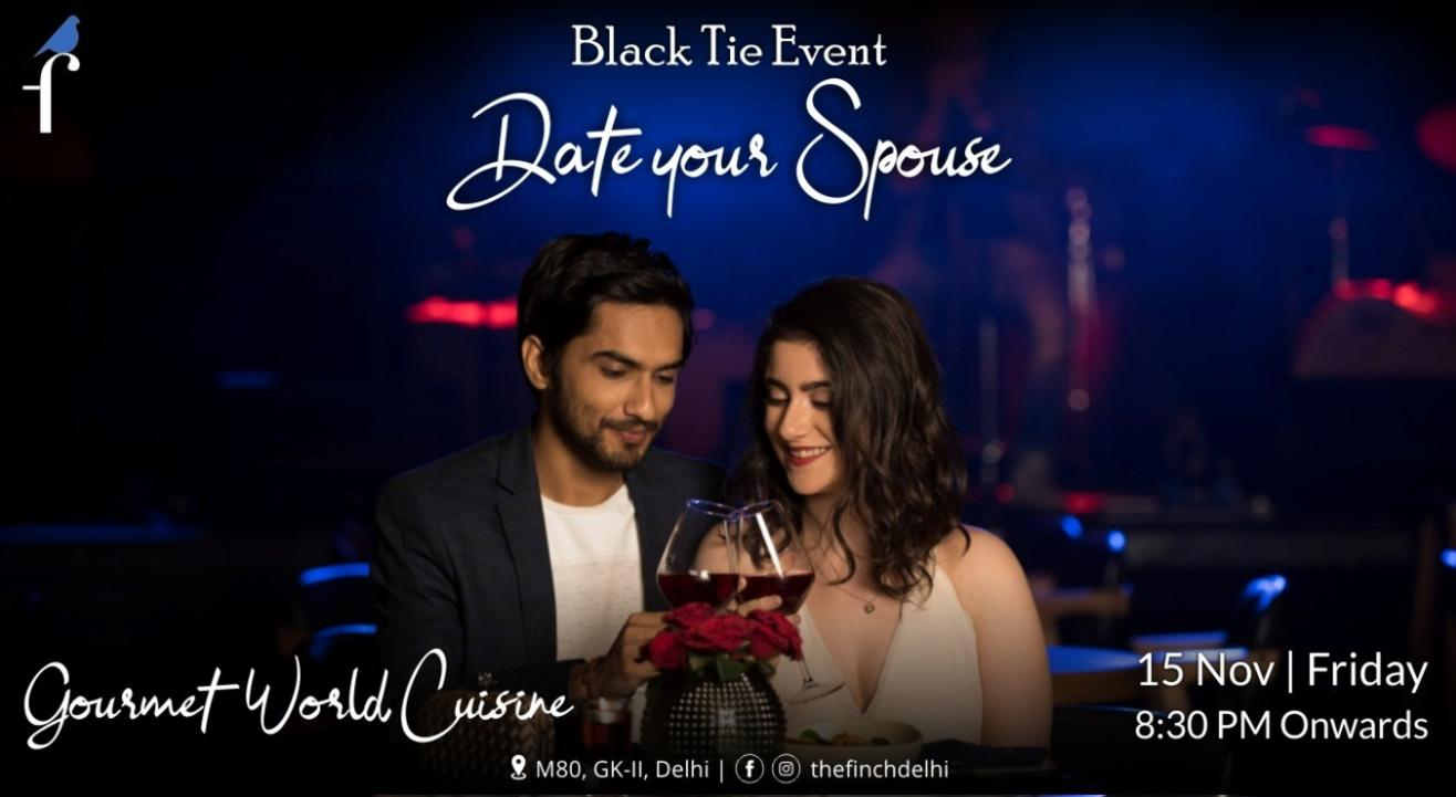 Date Your Spouse - The Finch Delhi