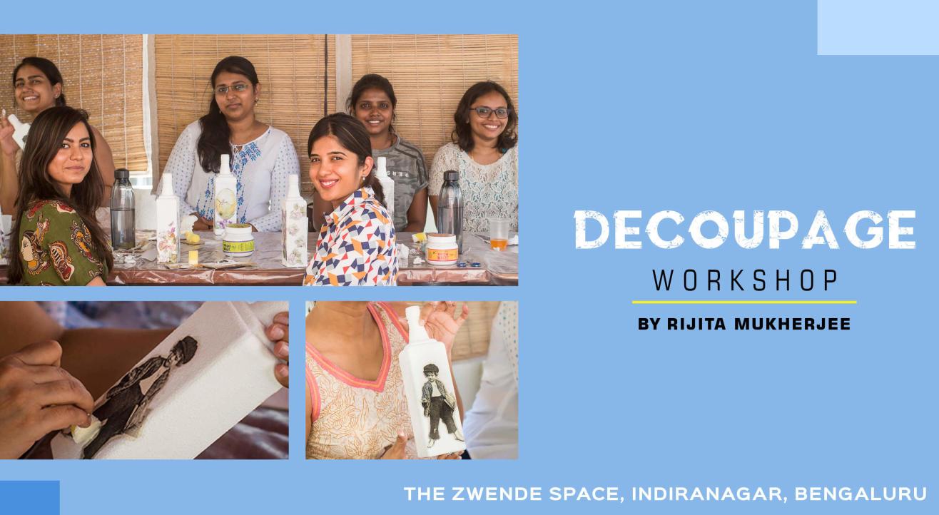 Decoupage Workshop by Rijita Mukherjee
