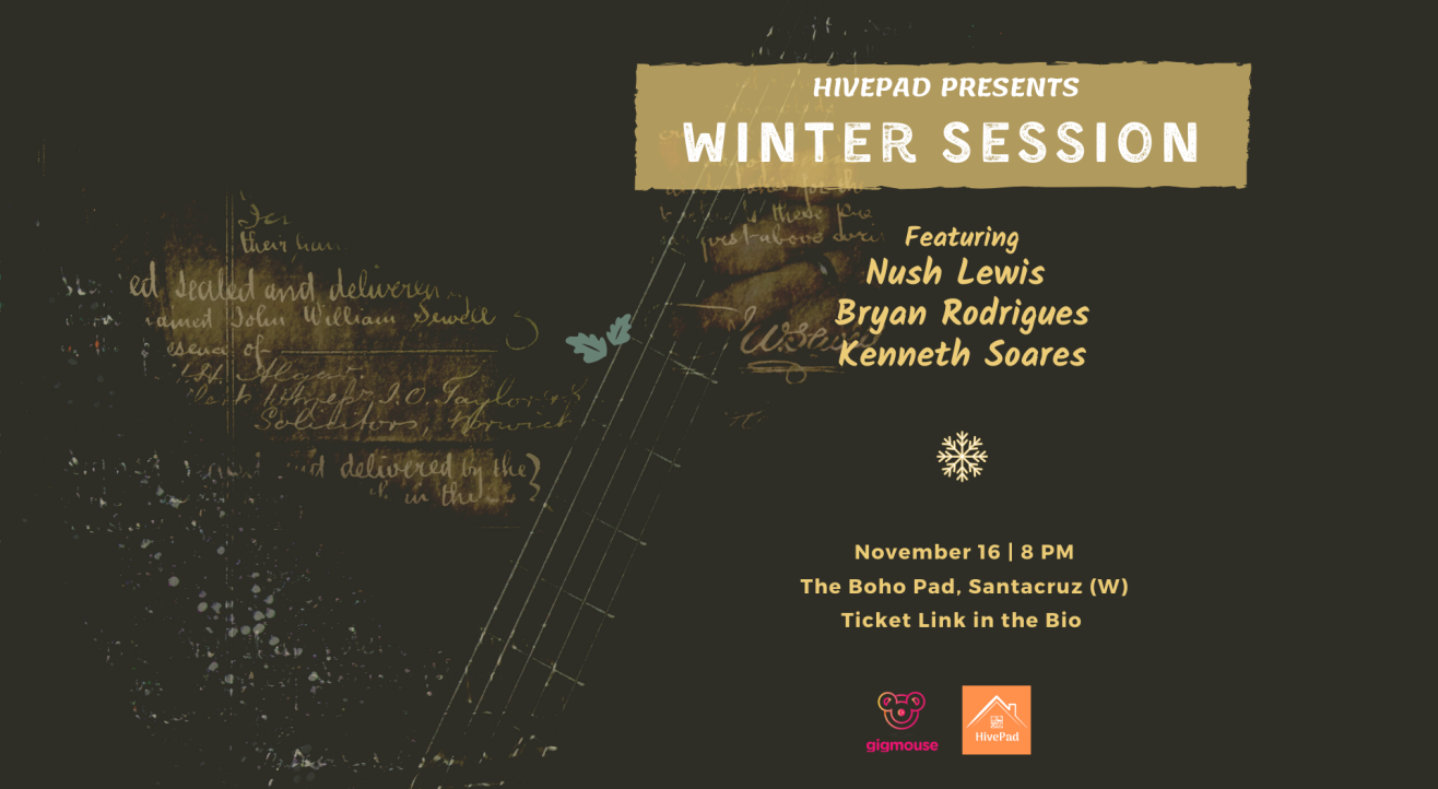 Winter Session | HivePad | Intimate Gig