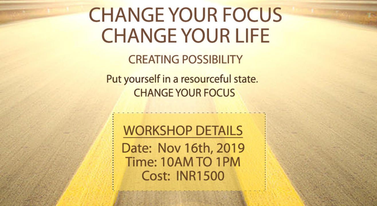Change Your Focus, Change your Life.
