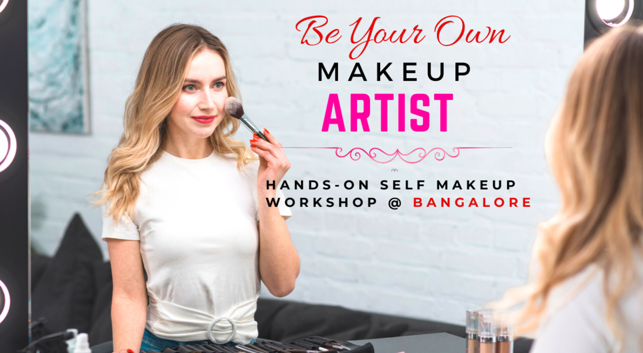 Self Makeup Workshop at Bangalore