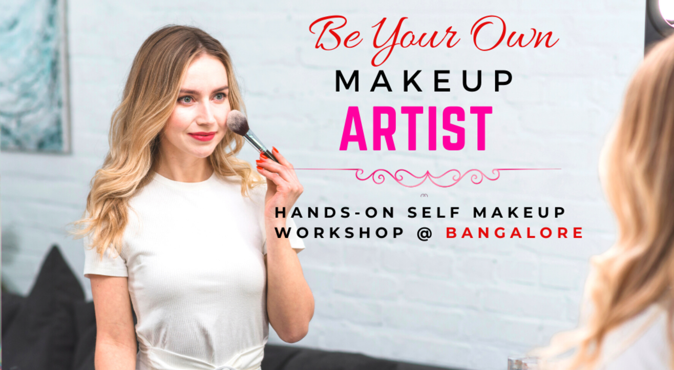 Be Your Own Makeup Artist - Self Makeup Workshop