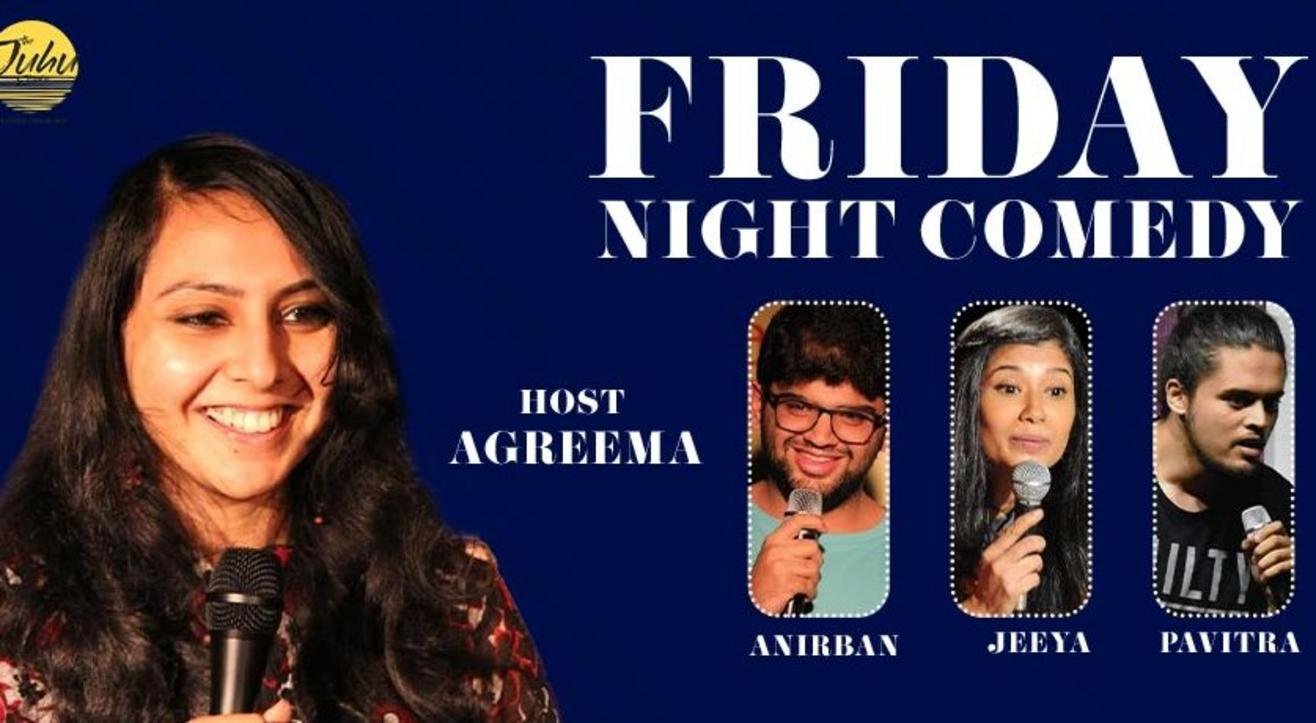 Friday Night Comedy In Juhu