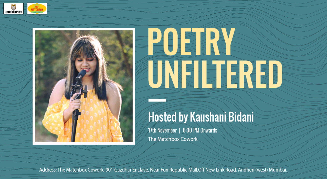 Poetry Unfiltered Open Mic ft. Kaushani Bidani
