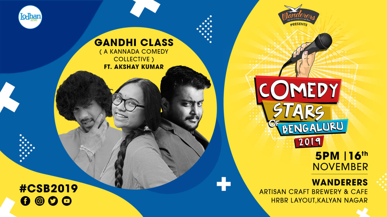 Gandhi Class - A Kannada Comedy Collective at CSB 2019