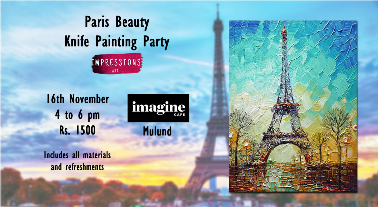 Paris Beauty, Knife Painting Party, with Impressions Art