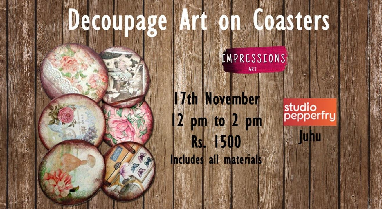 Decoupage art on Coasters, With Impressions Art