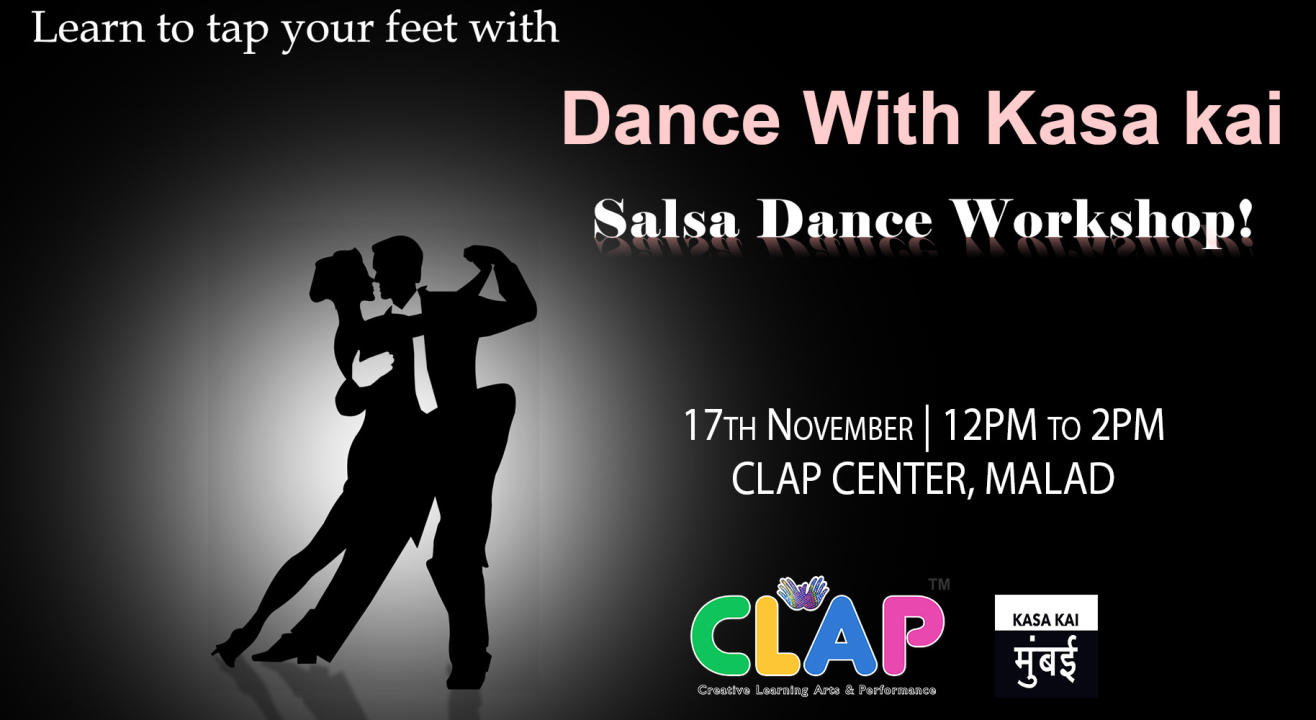 Dance With Kasa Kai (Salsa Dance Workshop) At Clap Centre, Malad