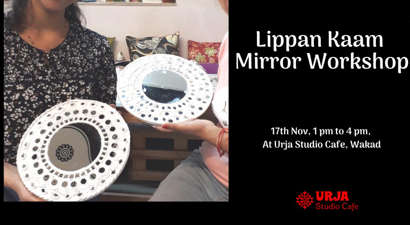 Lippan Kaam Mirror Workshop