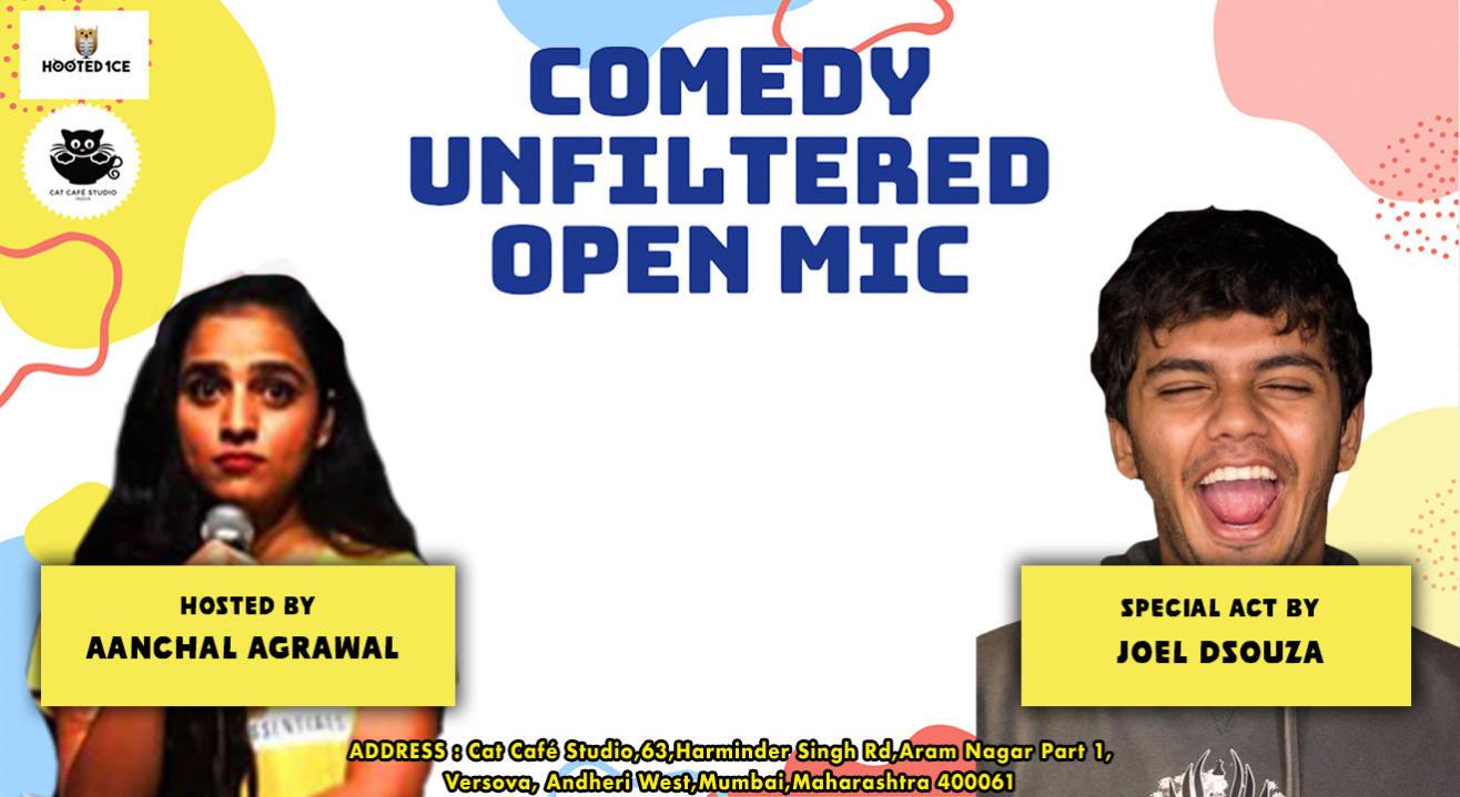 Comedy Unfiltered Open Mic ft. Joel  Dsouza