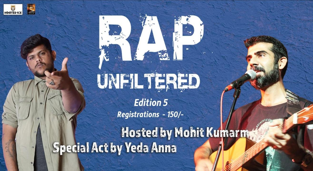 Rap Unfiltered Open Mic Edition 5