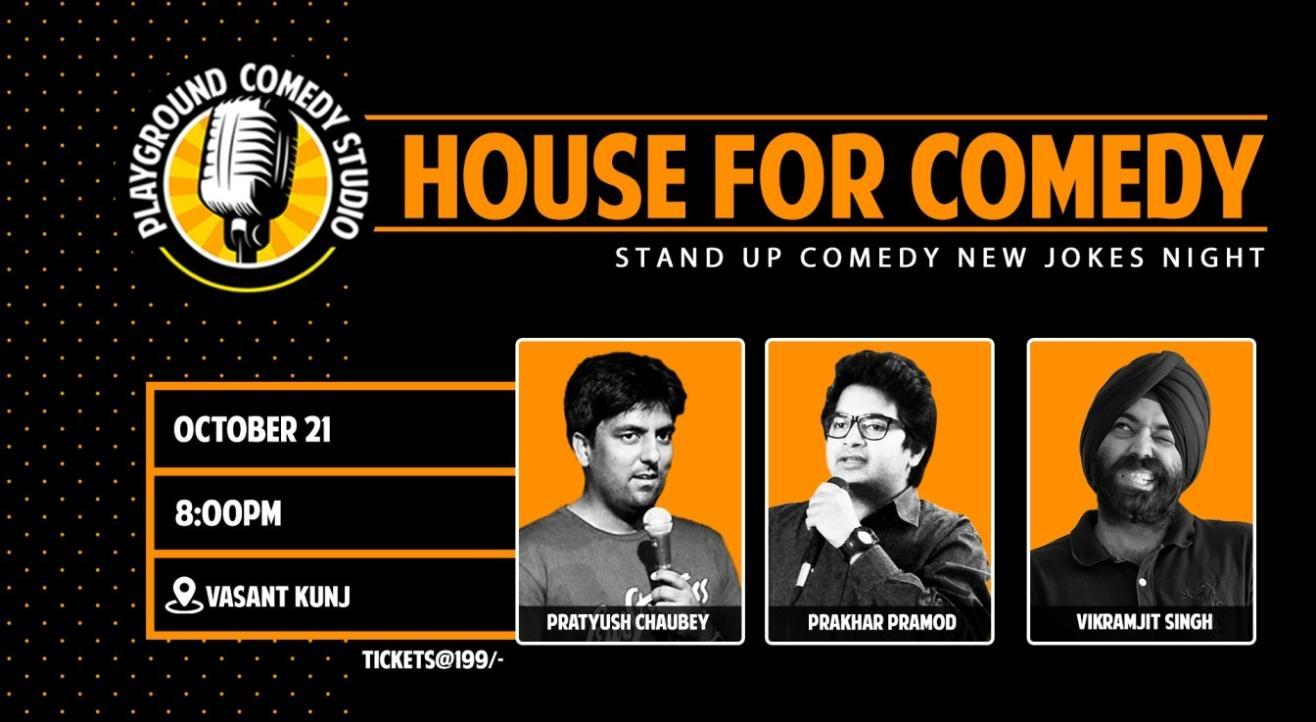 House For Comedy with Pratyush, Prakhar & Vikramjit