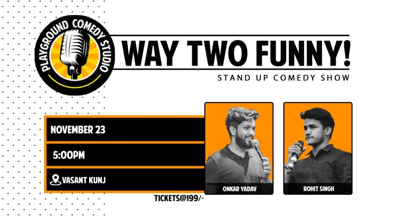 Way Two Funny with Rohit & Onkar