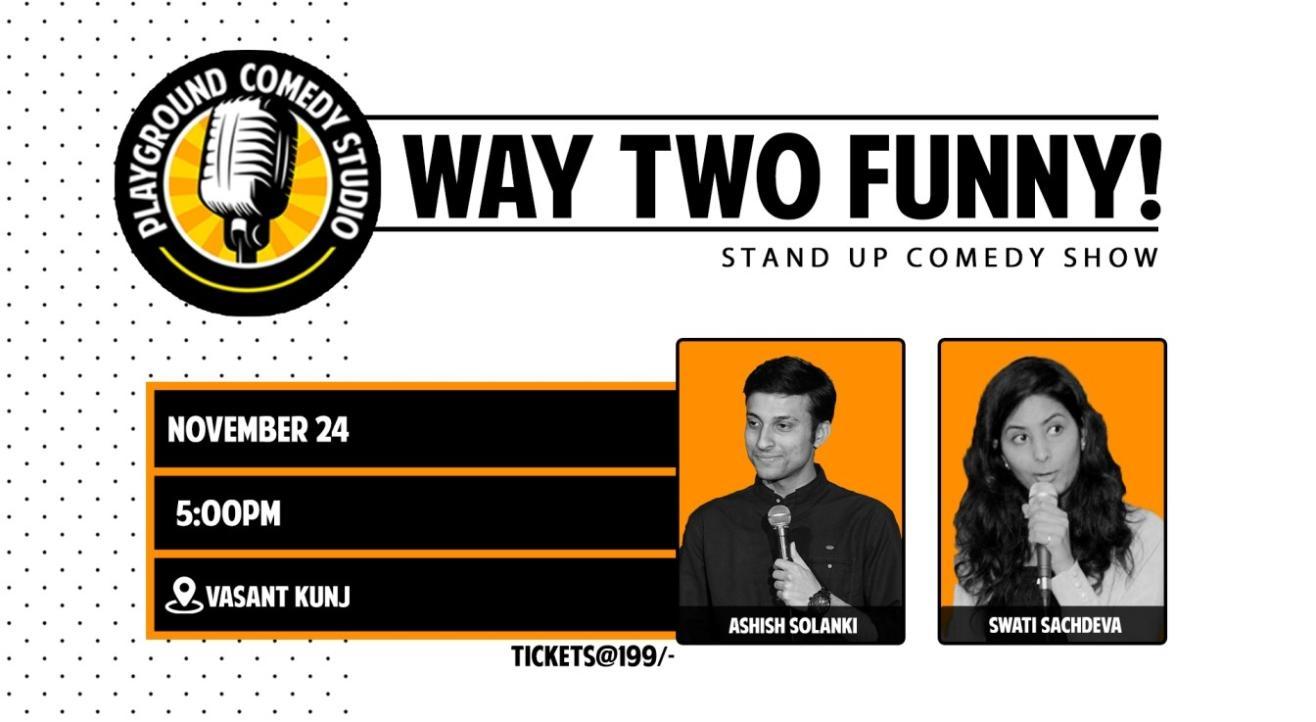 Way Two Funny with Swati & Aashish