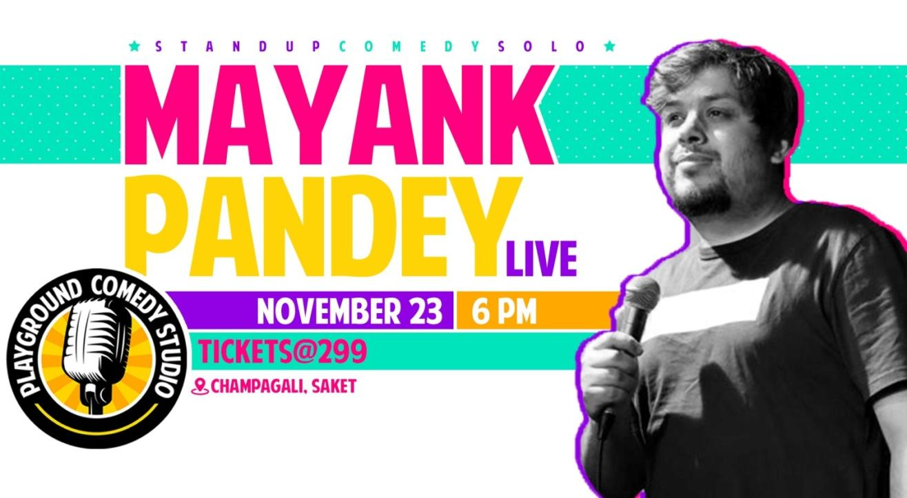 Mayank Pandey Live - A Stand Up Comedy Solo