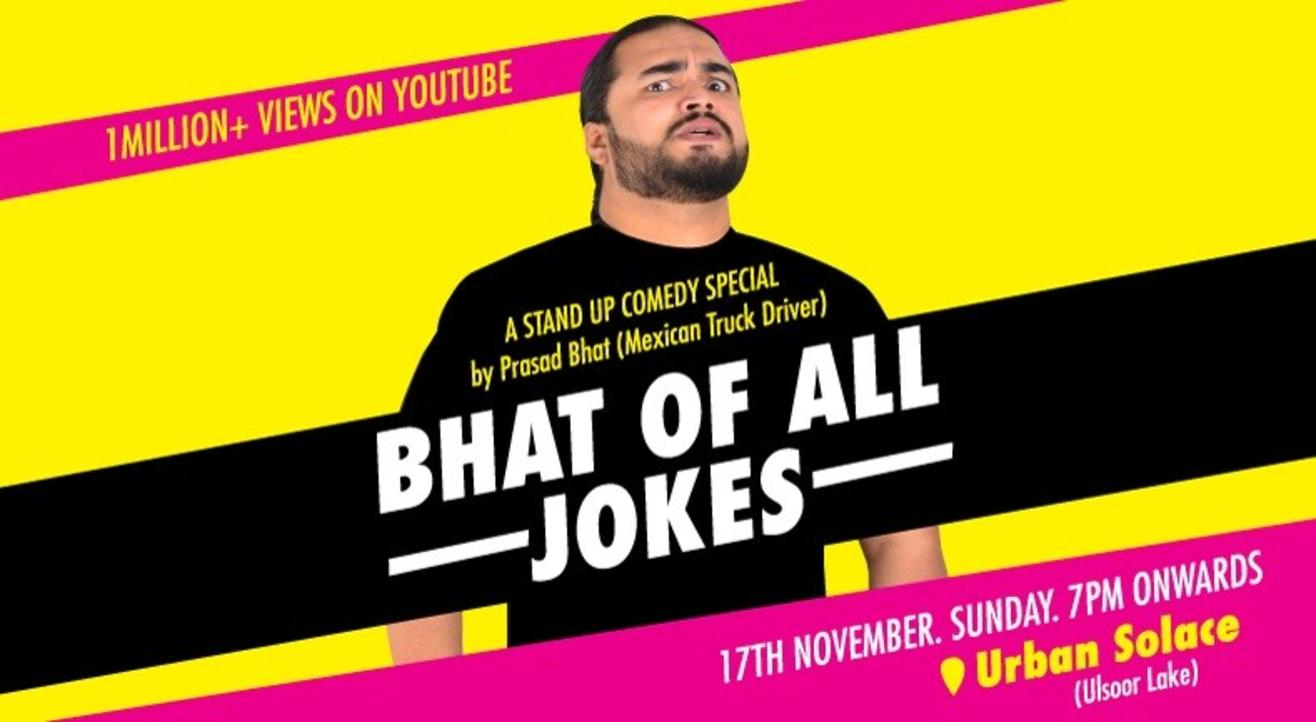 Bhat of All Jokes' – A Standup Comedy Special by Prasad Bhat