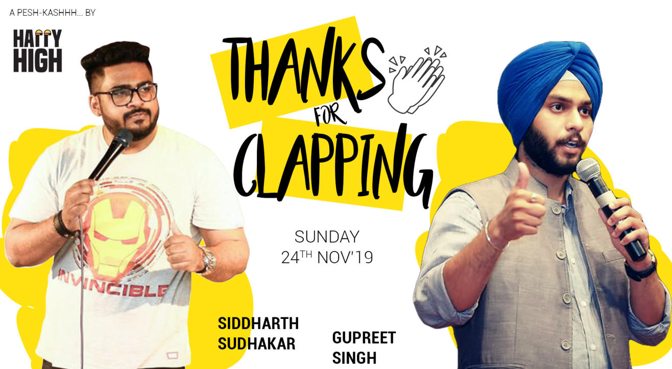 Thanks for Clapping - A stand up comedy show
